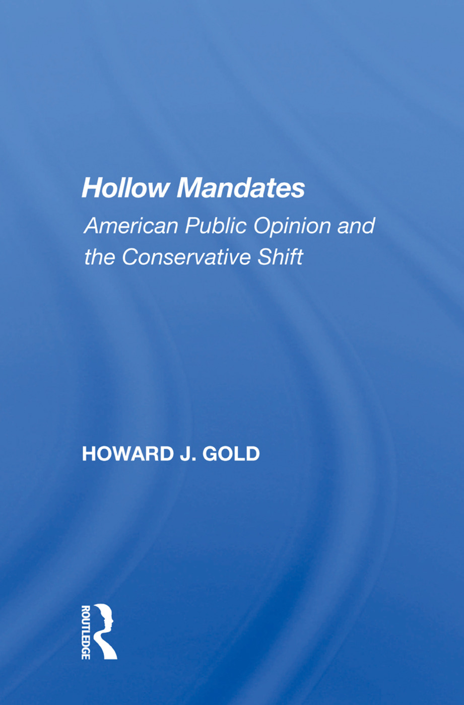 Hollow Mandates: American Public Opinion and the Conservative Shift, 1st Edition (Hardback) book cover