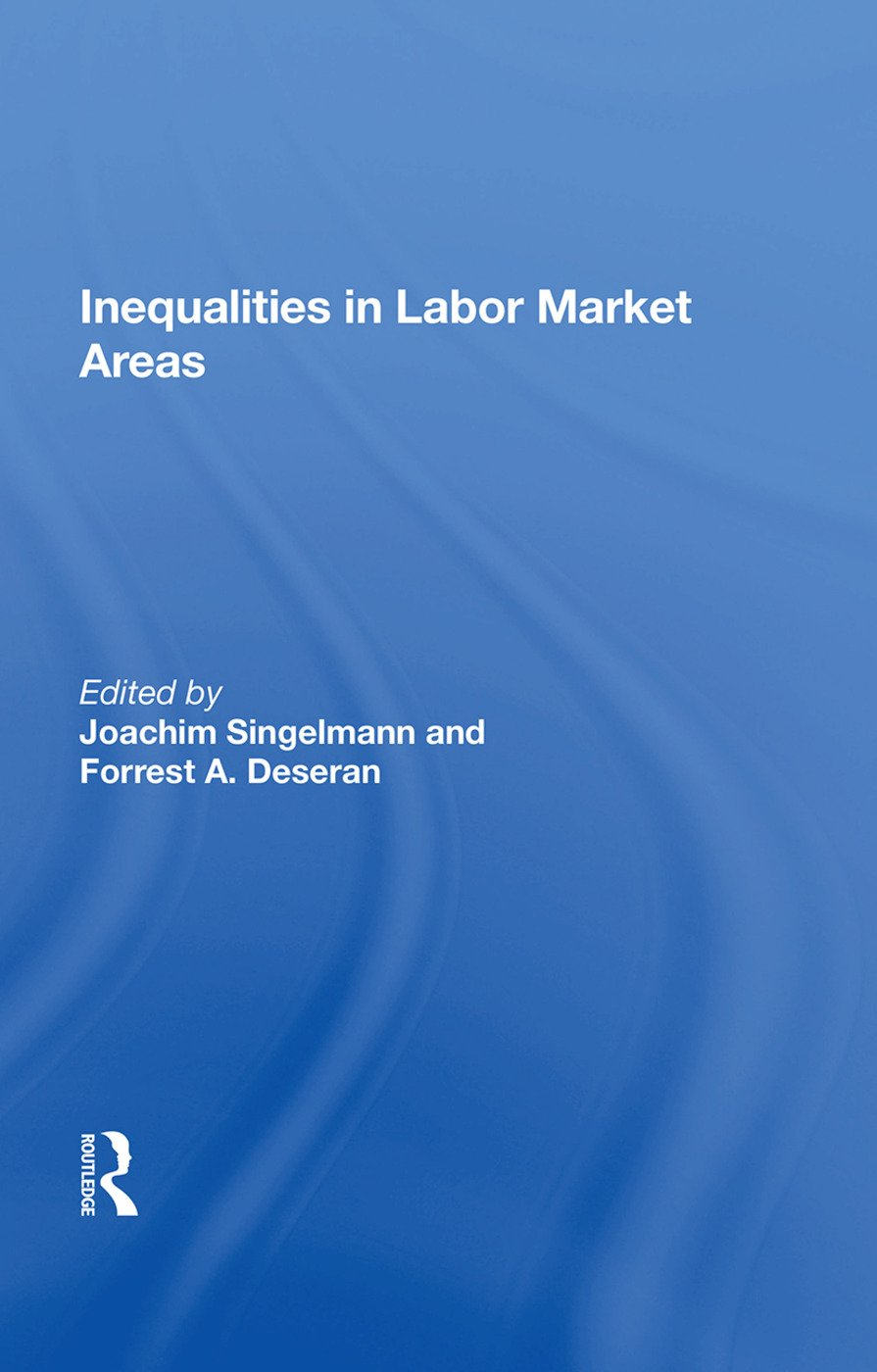 Inequality In Labor Market Areas: 1st Edition (Hardback) book cover