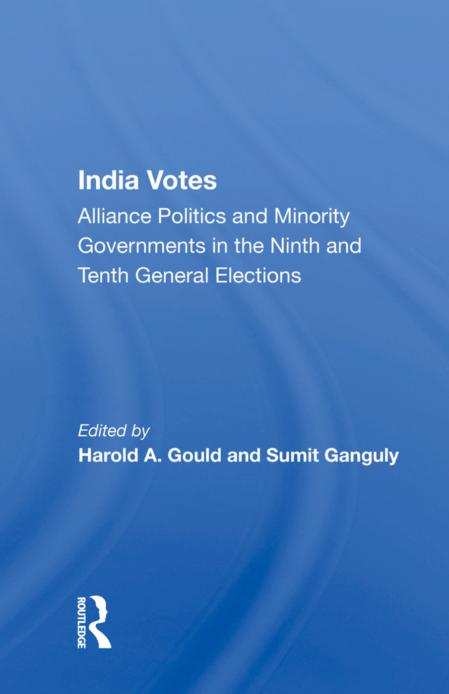 India Votes: Alliance Politics And Minority Governments In The Ninth And Tenth General Elections book cover