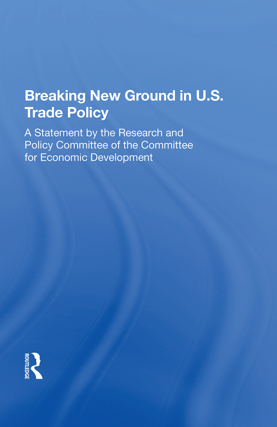 Breaking New Ground In U.s. Trade Policy: 1st Edition (Paperback) book cover