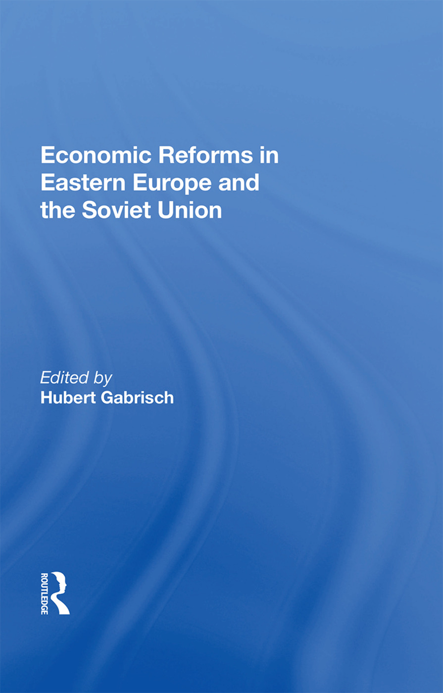 Economic Reforms In Eastern Europe And The Soviet Union: 1st Edition (Paperback) book cover