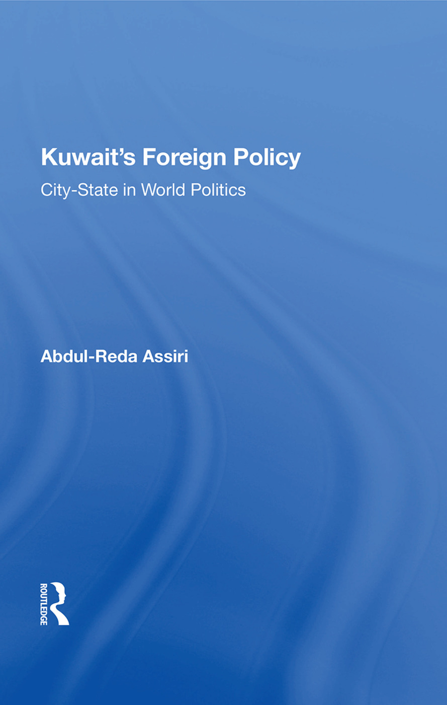 Kuwait's Foreign Policy: City-state In World Politics book cover