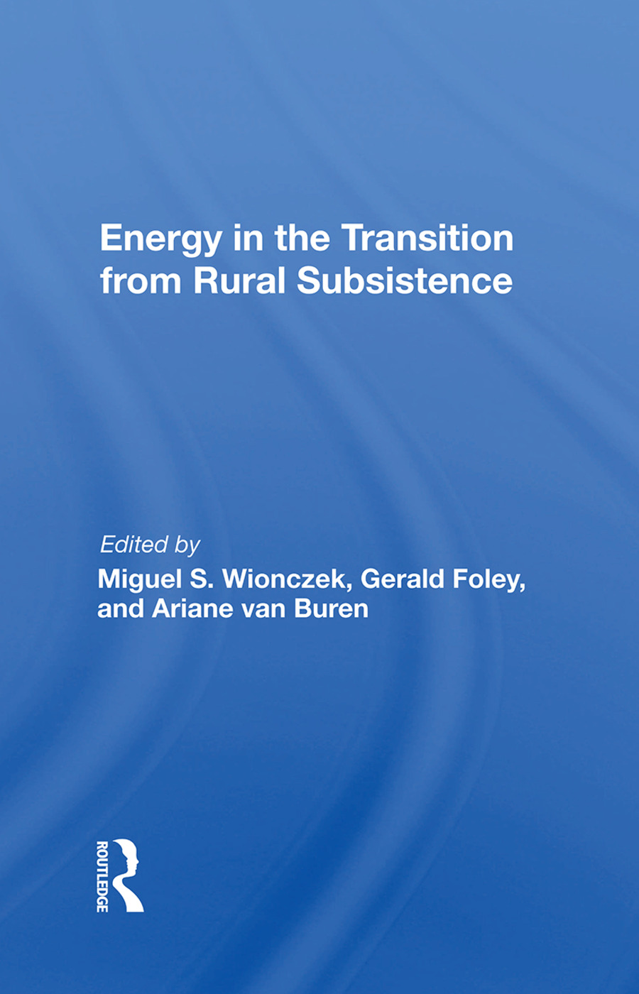 Energy In The Transition From Rural Subsistence book cover