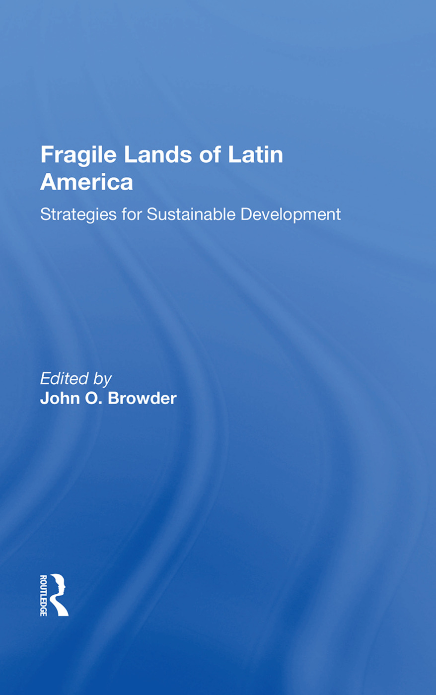 Fragile Lands Of Latin America: Strategies For Sustainable Development, 1st Edition (Paperback) book cover