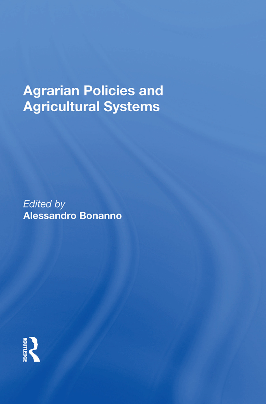 Agrarian Policies And Agricultural Systems: 1st Edition (Paperback) book cover