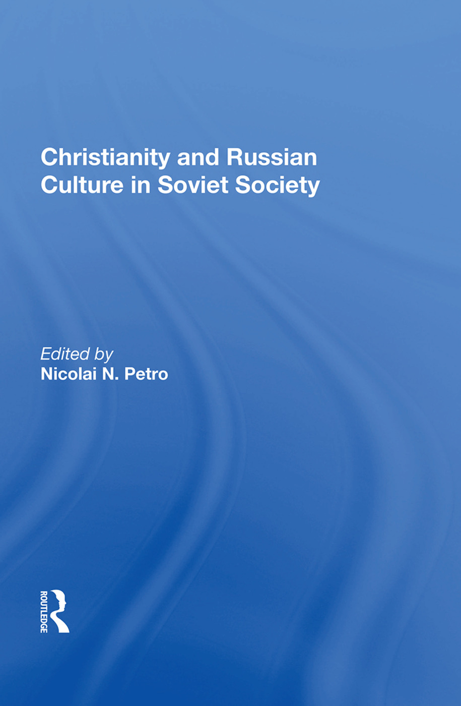 Christianity and Russian Culture in Soviet Society: 1st Edition (Hardback) book cover