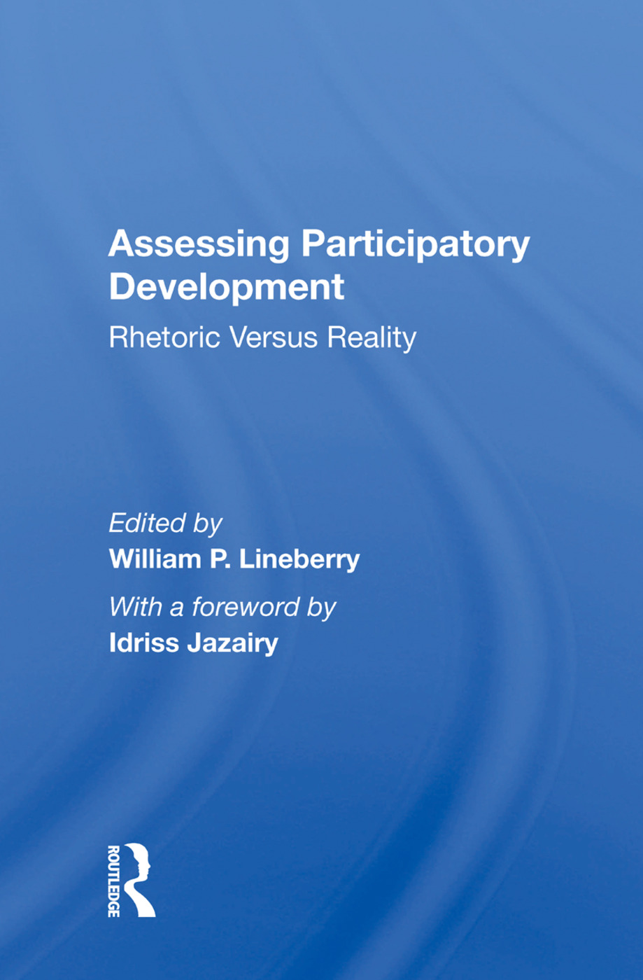 Assessing Participatory Development: Rhetoric Versus Reality, 1st Edition (Paperback) book cover