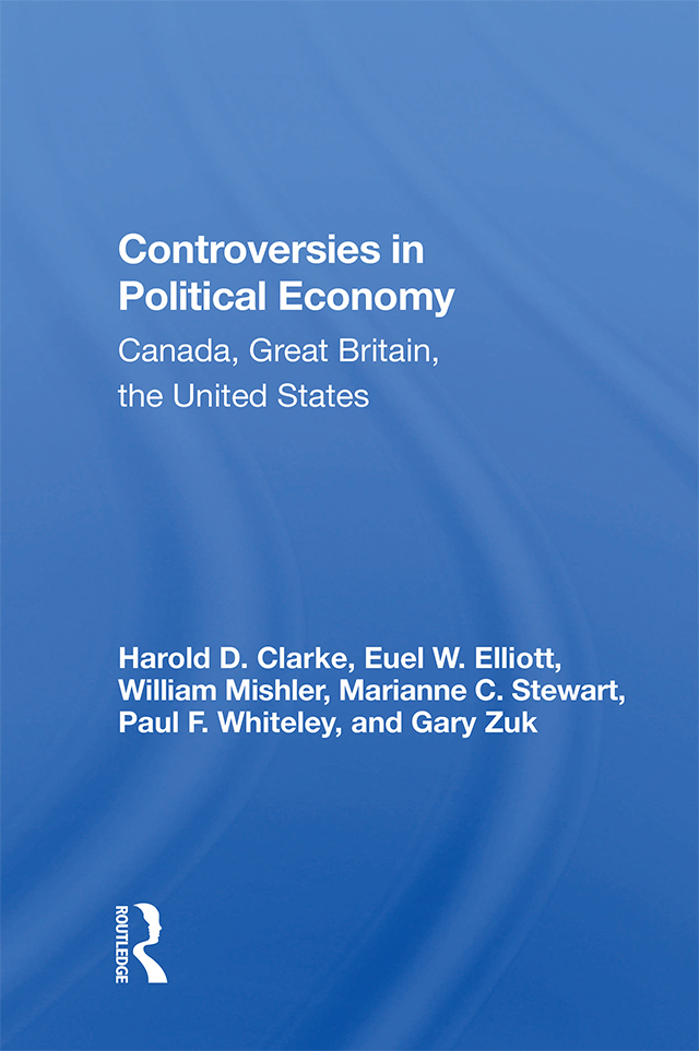 Controversies In Political Economy: Canada, Great Britain, The United States, 1st Edition (Paperback) book cover