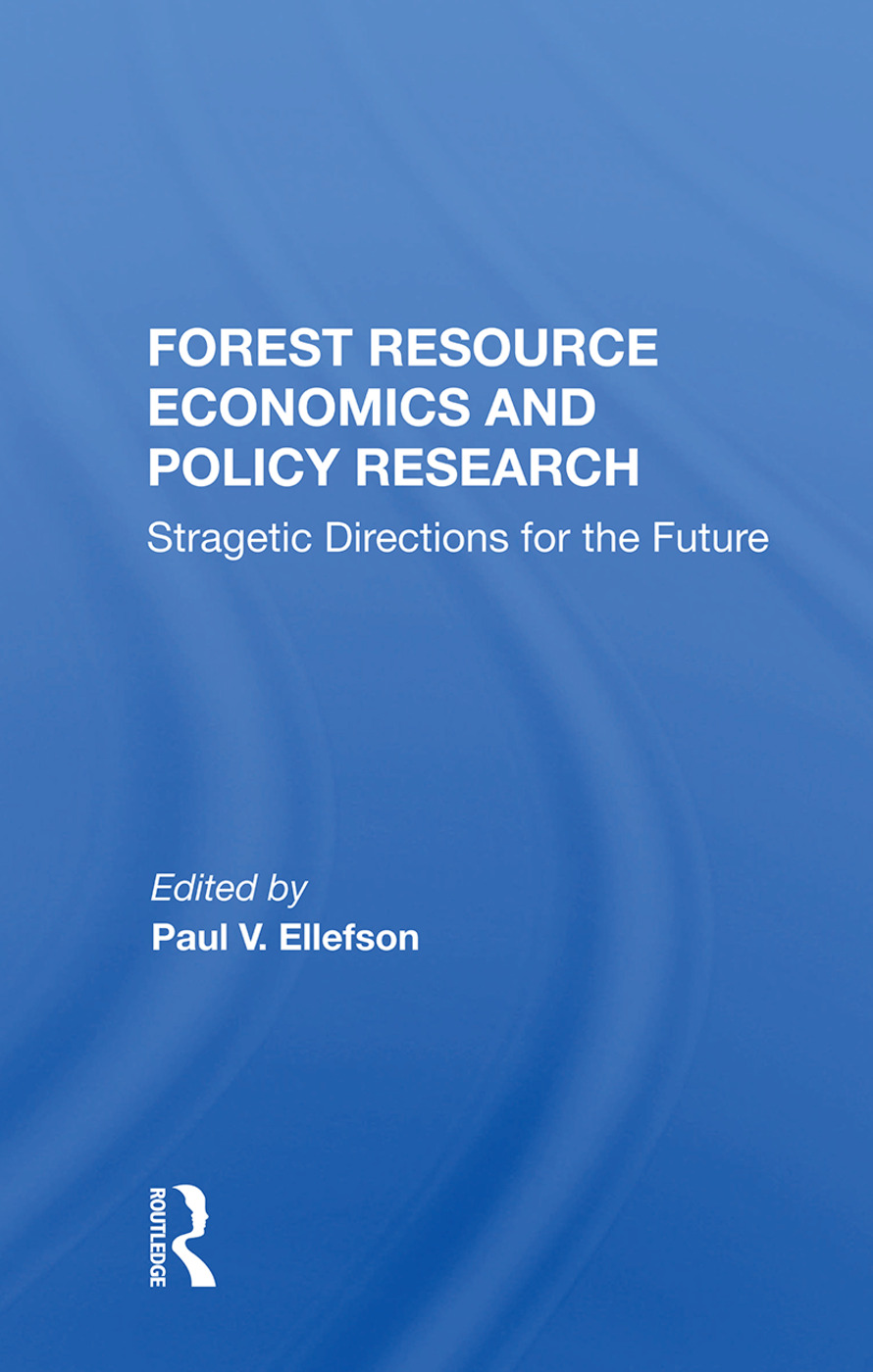 Forest Resource Economics and Policy Research: Strategic Directions for the Future book cover