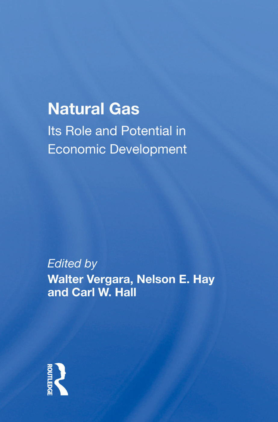 Natural Gas: Its Role And Potential In Economic Development book cover