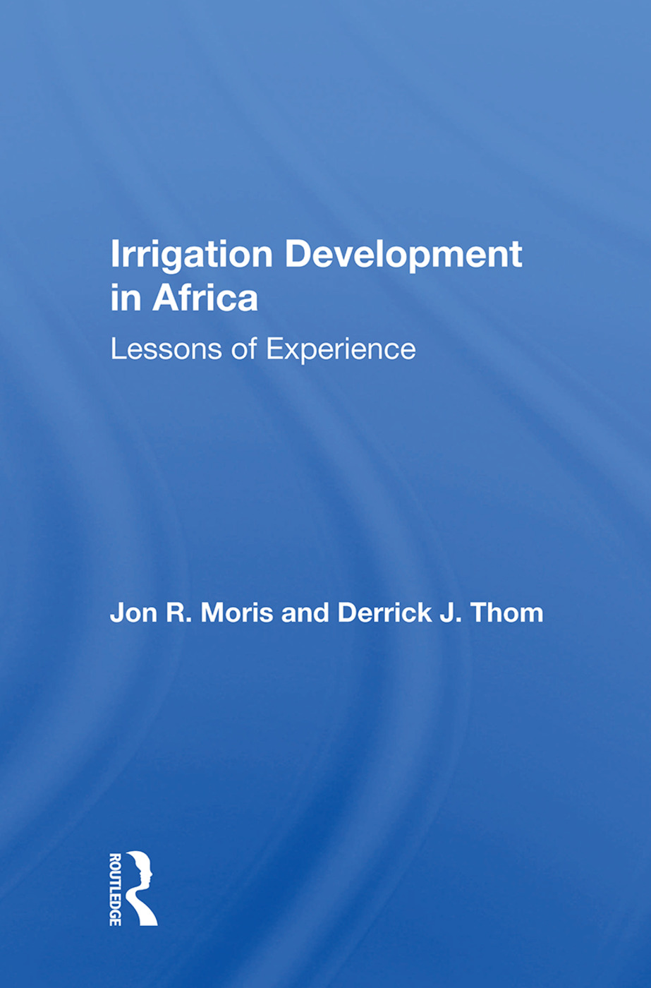 Irrigation Development In Africa: Lessons Of Experience, 1st Edition (Paperback) book cover