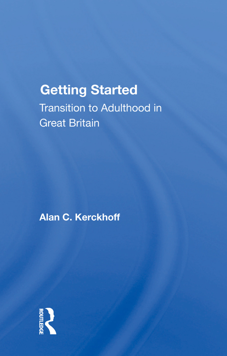 Getting Started: Transition To Adulthood In Great Britain, 1st Edition (Paperback) book cover