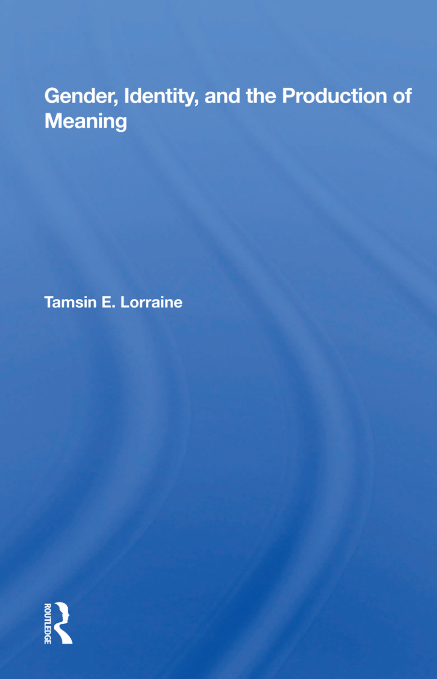 Gender, Identity, and the Production of Meaning book cover