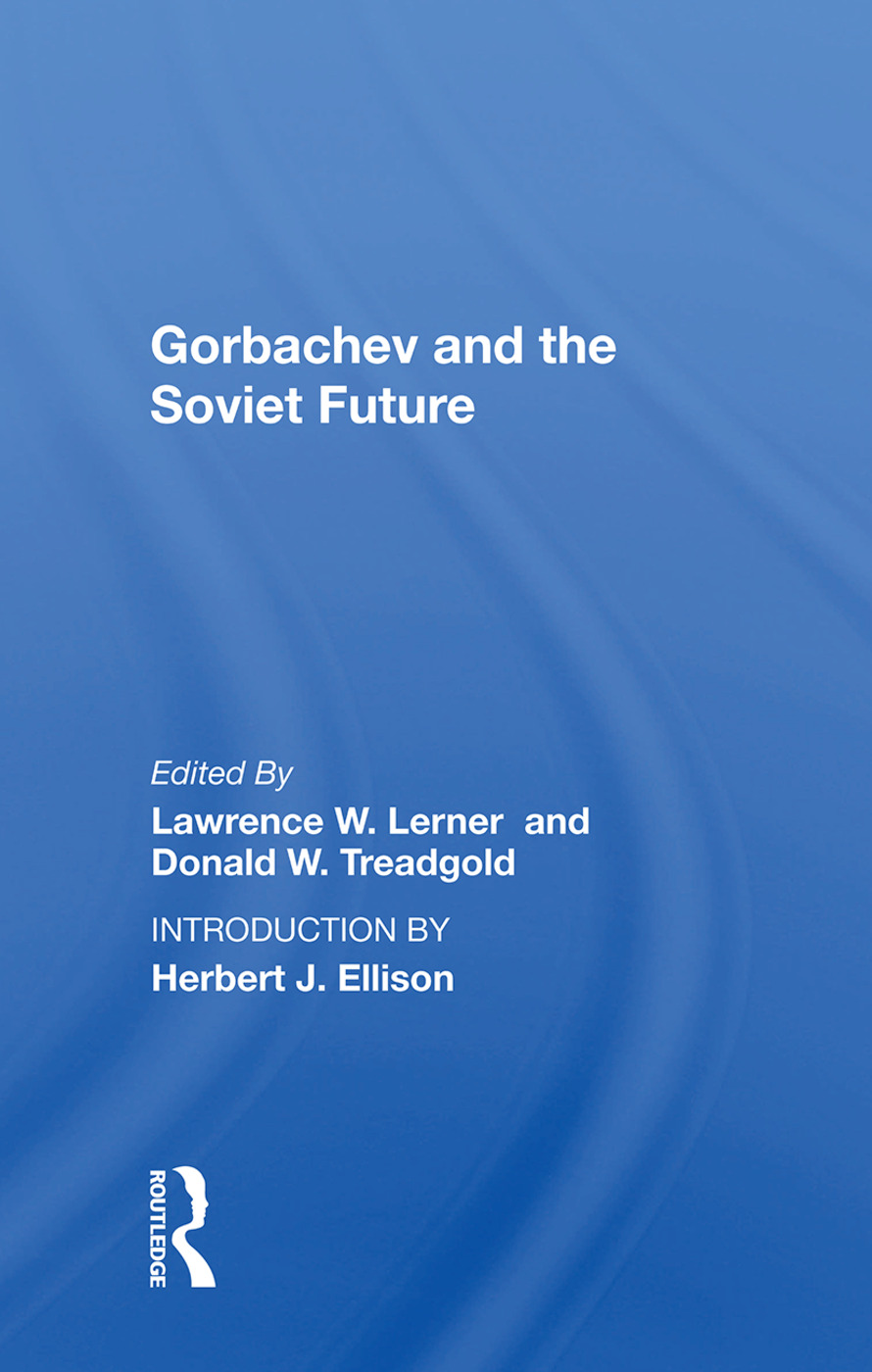 Gorbachev And The Soviet Future: 1st Edition (Paperback) book cover