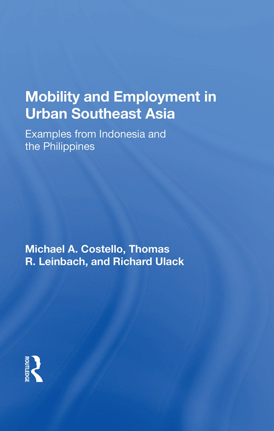 Mobility and Employment in Urban Southeast Asia: Examples from Indonesia and the Philippines book cover
