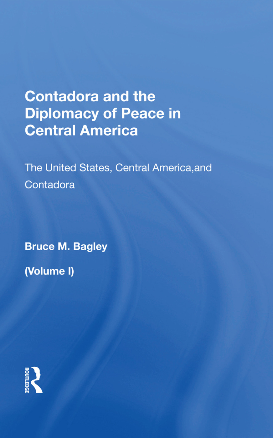 Contadora and the Diplomacy of Peace in Central America