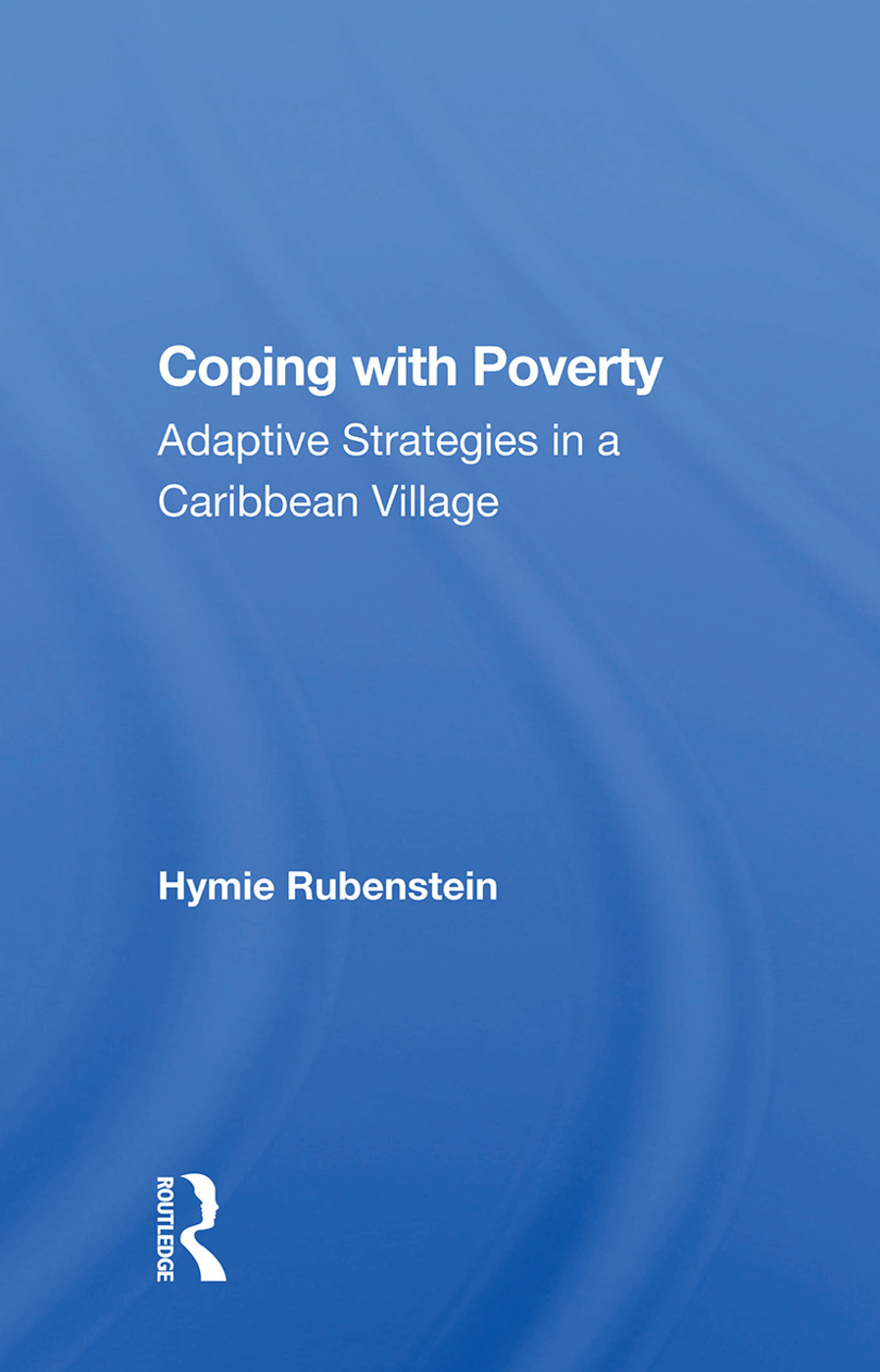 Coping With Poverty: Adaptive Strategies In A Caribbean Village, 1st Edition (Paperback) book cover