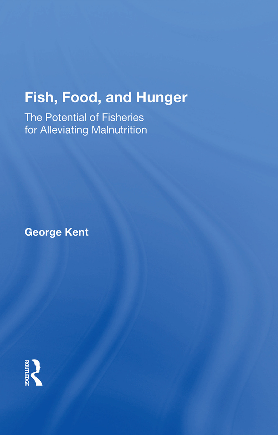 Fish, Food, And Hunger: The Potential Of Fisheries For Alleviating Malnutrition, 1st Edition (Paperback) book cover
