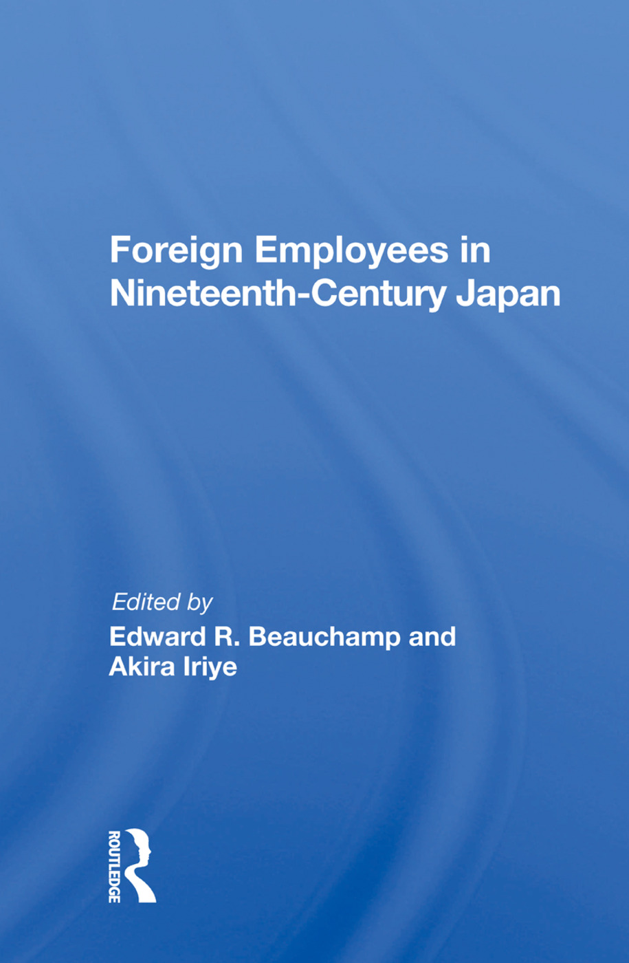 Foreign Employees In Nineteenth Century Japan book cover
