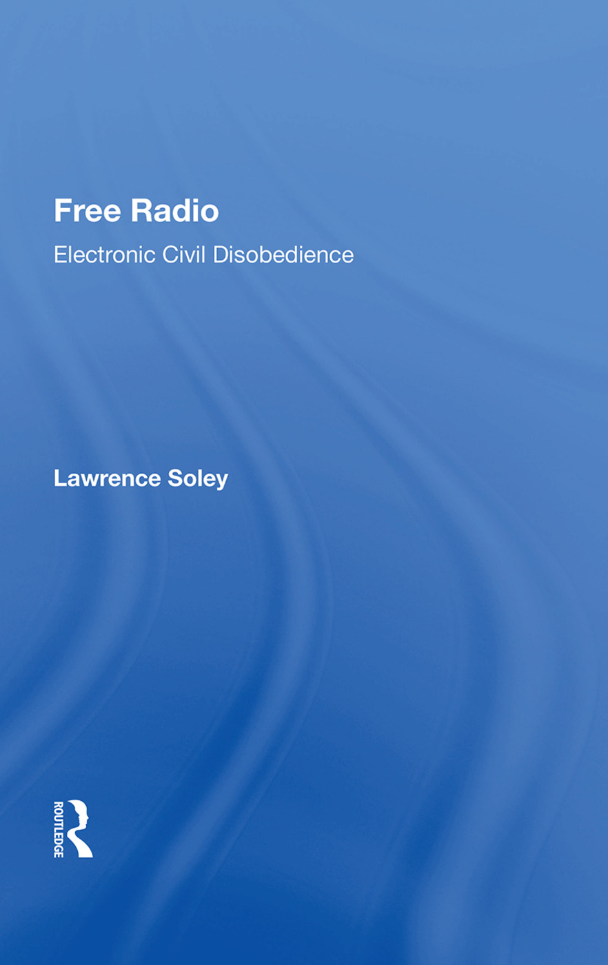 Free Radio: Electronic Civil Disobedience, 1st Edition (Paperback) book cover