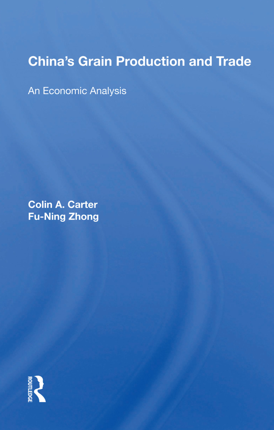 China's Grain Production And Trade: An Economic Analysis, 1st Edition (e-Book) book cover