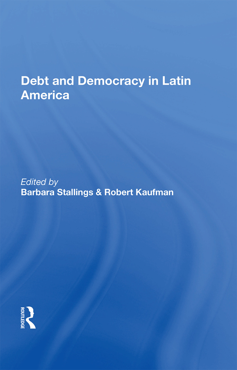 Debt And Democracy In Latin America book cover