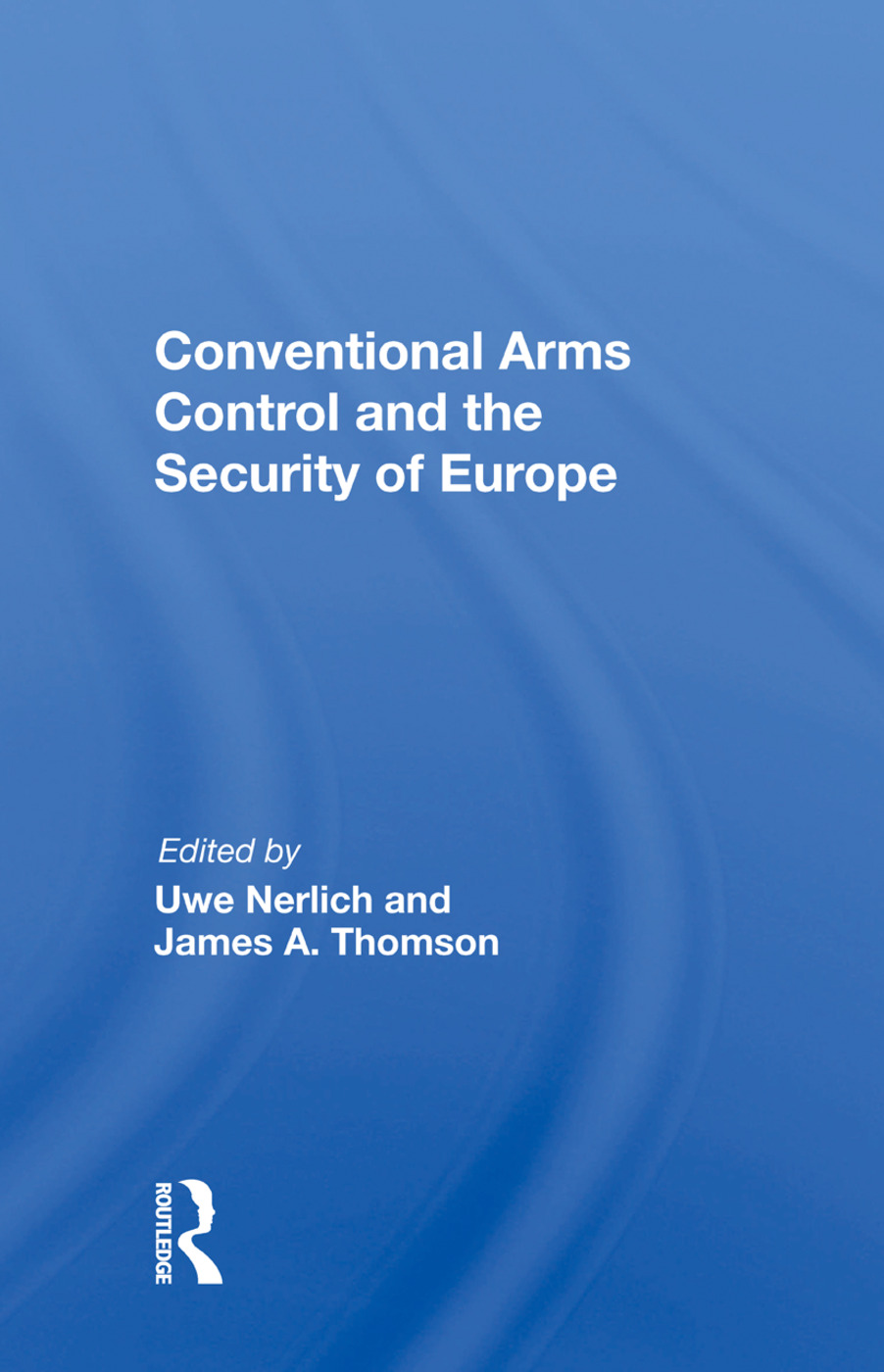 Conventional Arms Control And The Security Of Europe: 1st Edition (Paperback) book cover