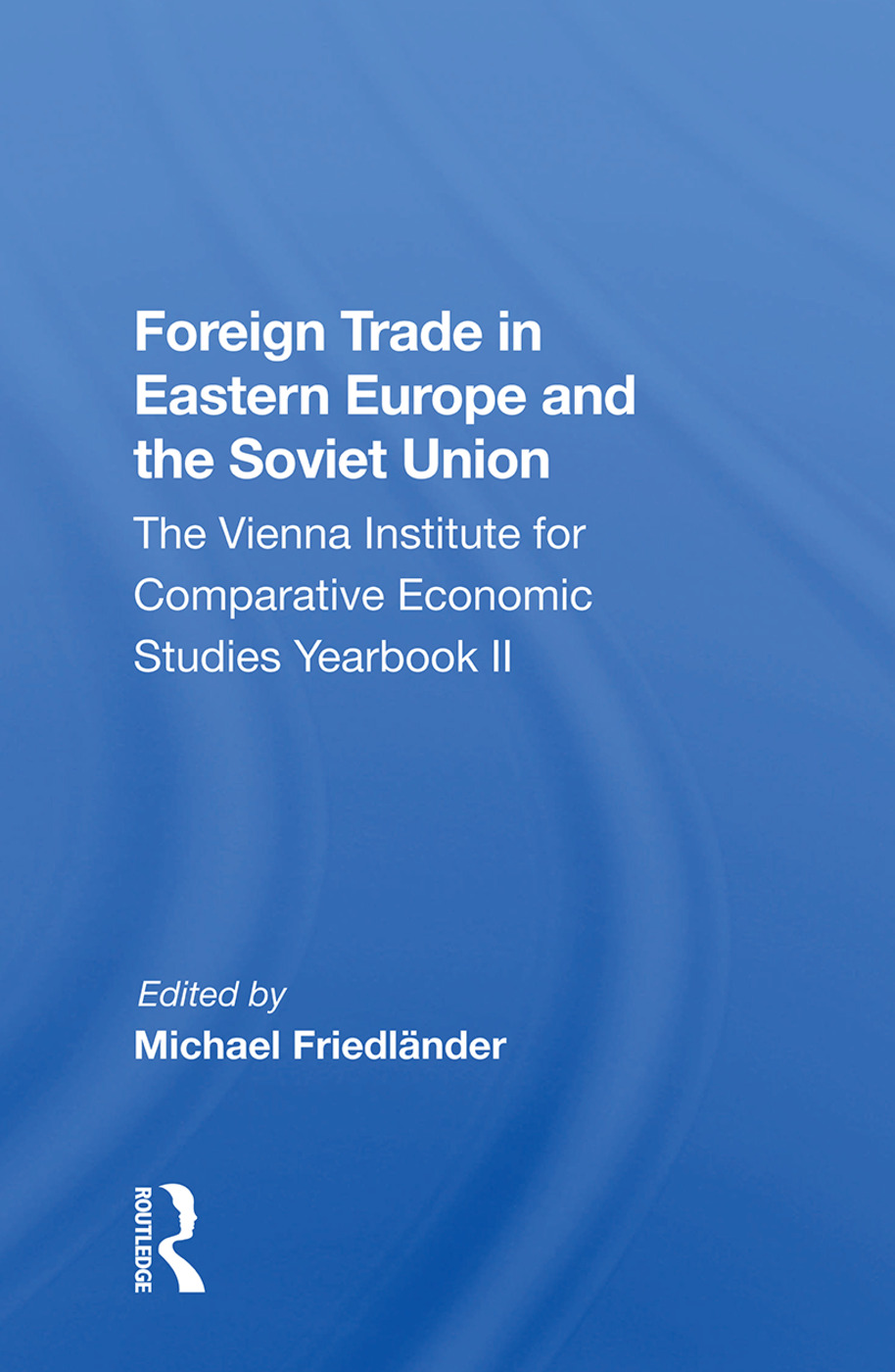 Foreign Trade In Eastern Europe And The Soviet Union: The Vienna Institute For Comparative Economic Studies Yearbook Ii, 1st Edition (Paperback) book cover