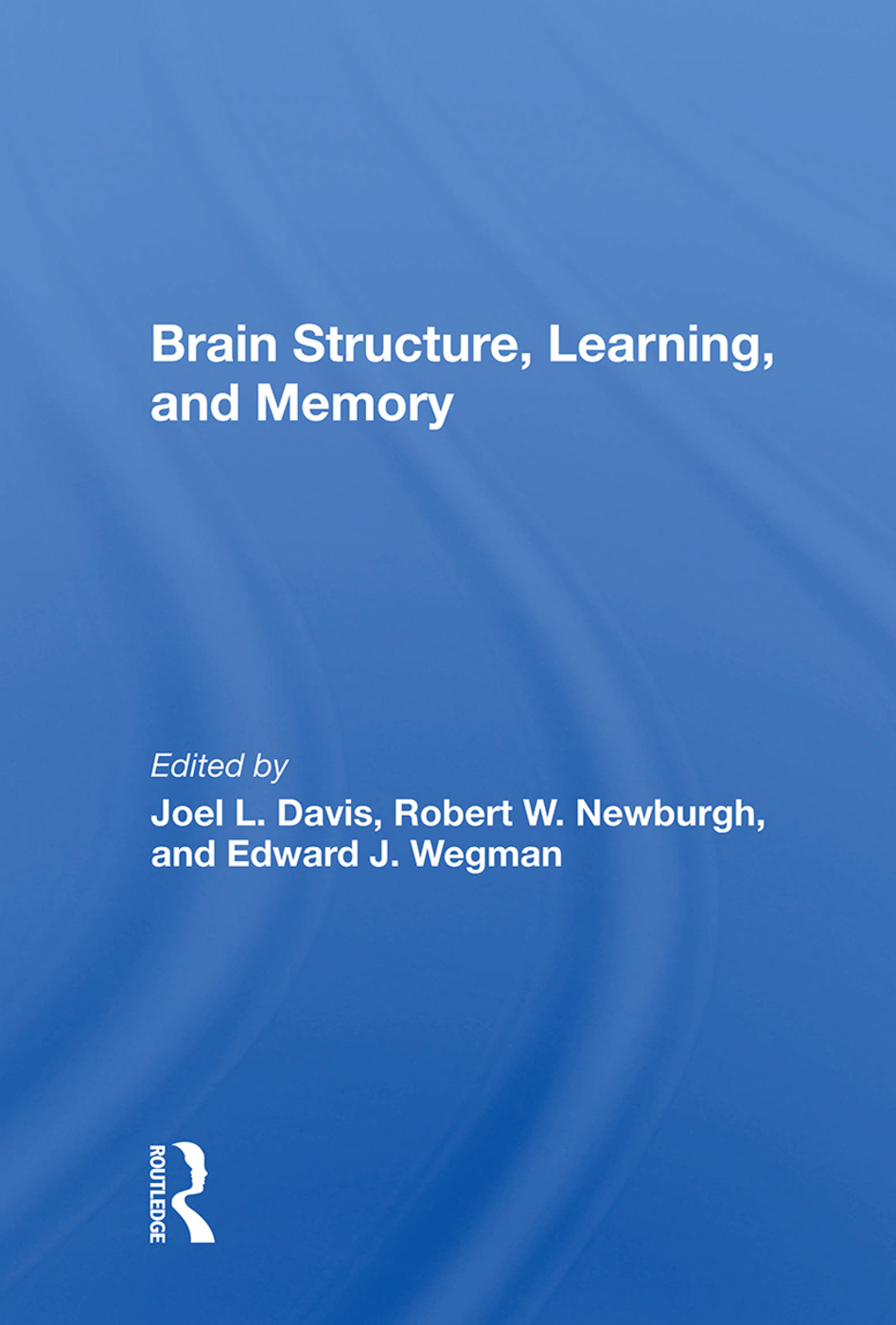 Brain Structure, Learning, And Memory book cover