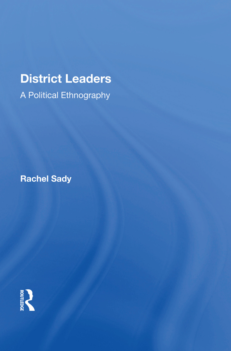 District Leaders: A Political Ethnography book cover