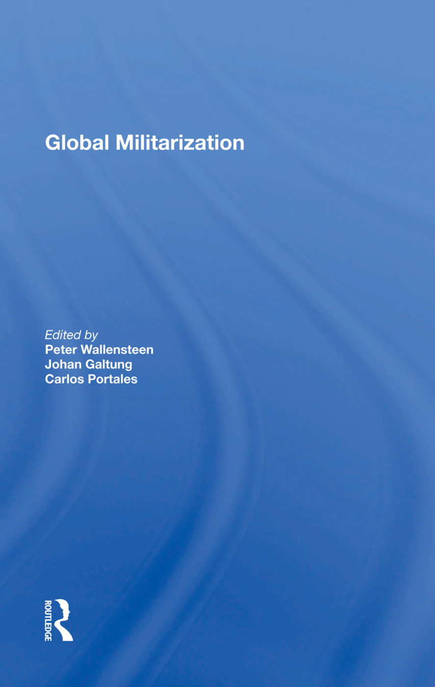 Global Militarization: 1st Edition (Paperback) book cover