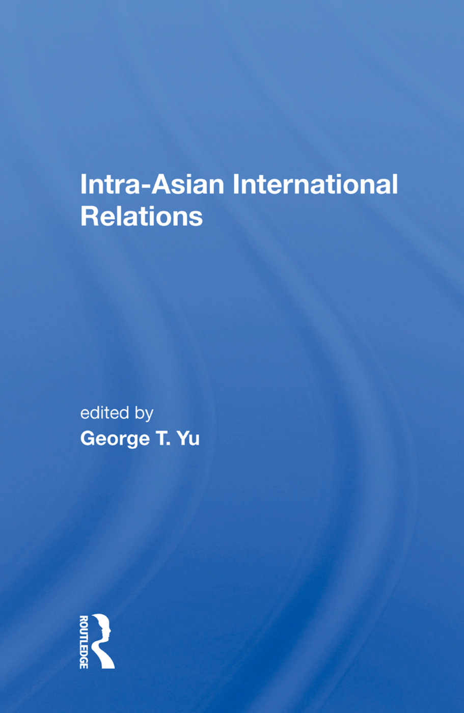 Intra-Asian International Relations: 1st Edition (Hardback) book cover
