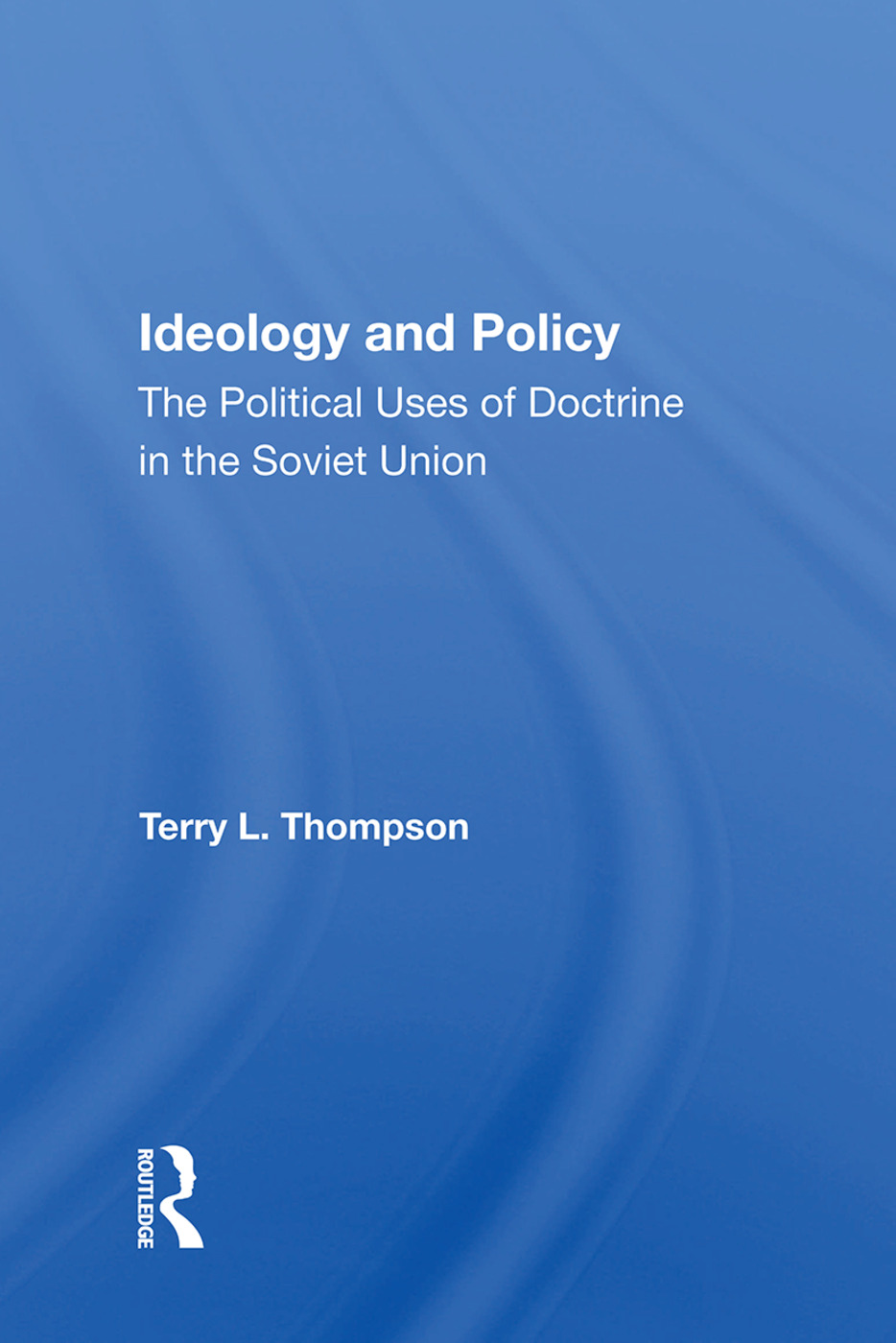 Ideology and Policy