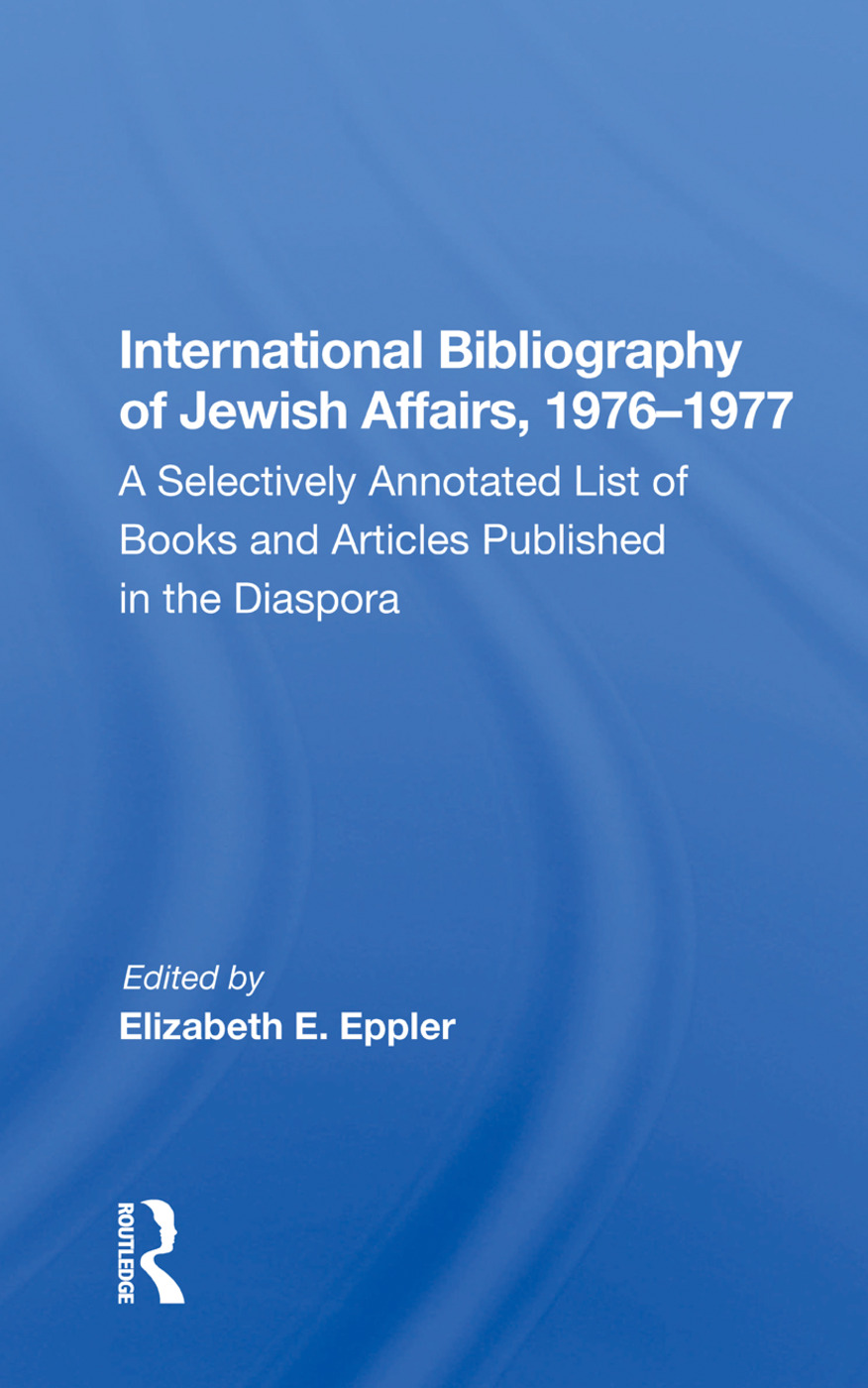 International Bibliography of Jewish Affairs, 1976-1977: A Selectively Annotated List of Books and Articles Published in the Diaspora, 1st Edition (Hardback) book cover