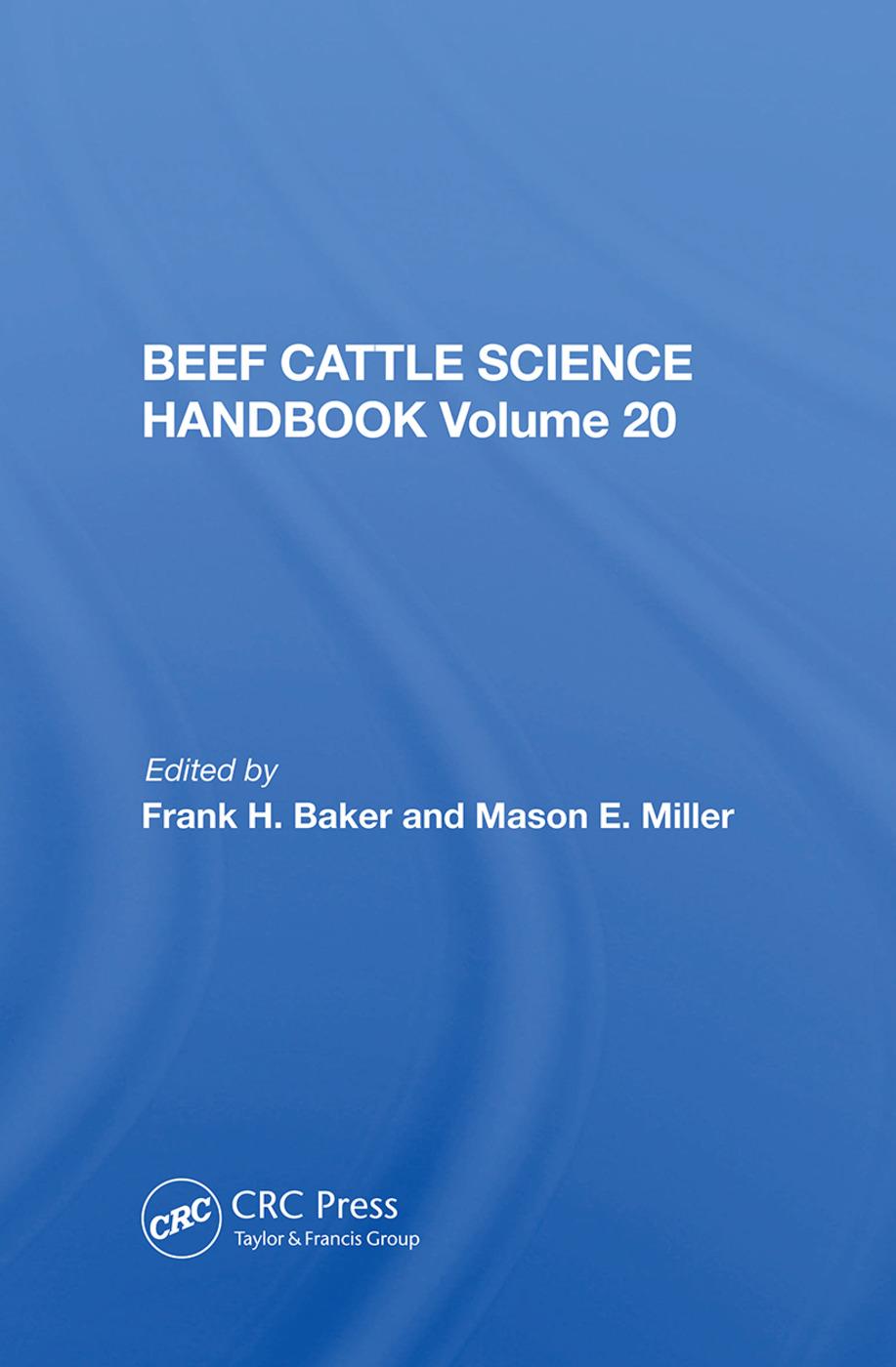 Beef Cattle Science Handbook, Vol. 20: 1st Edition (Hardback) book cover