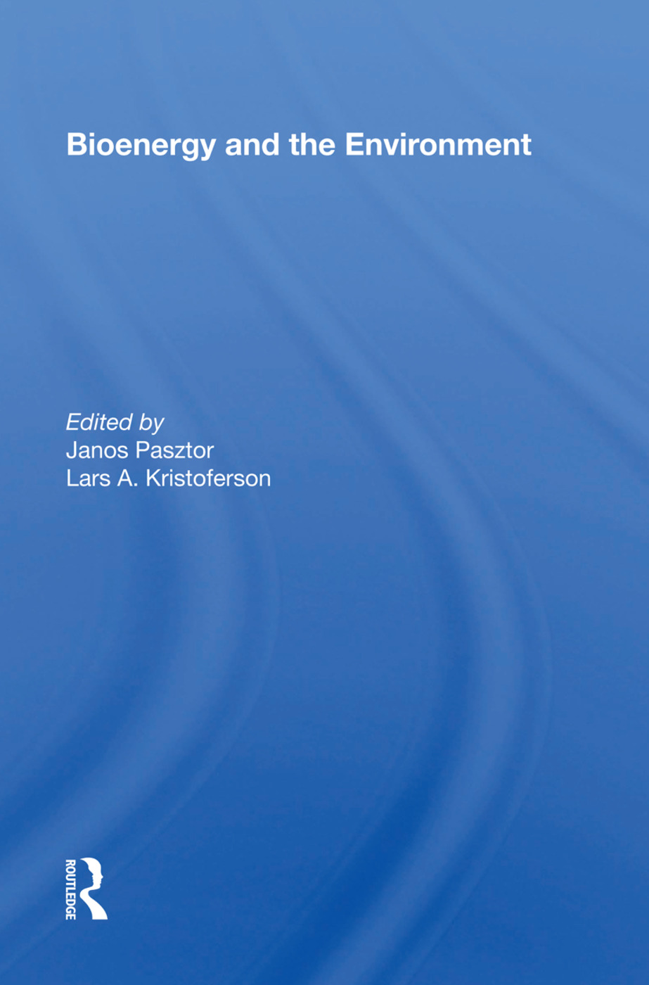 Bioenergy And The Environment: 1st Edition (Paperback) book cover