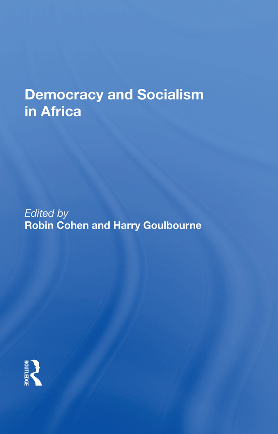 Democracy And Socialism In Africa: 1st Edition (Paperback) book cover