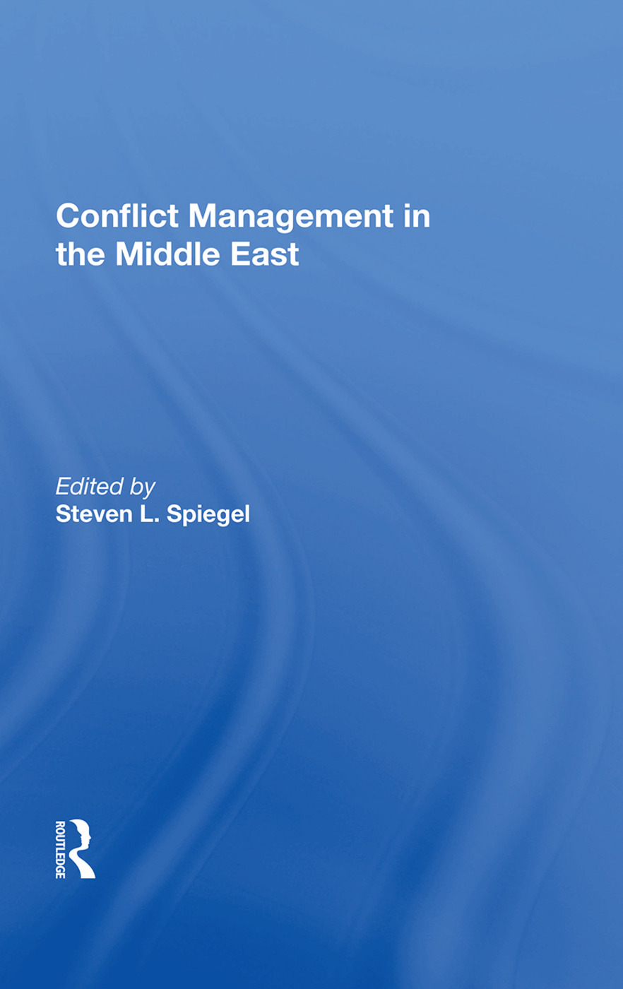 Conflict Management In The Middle East: 1st Edition (Hardback) book cover