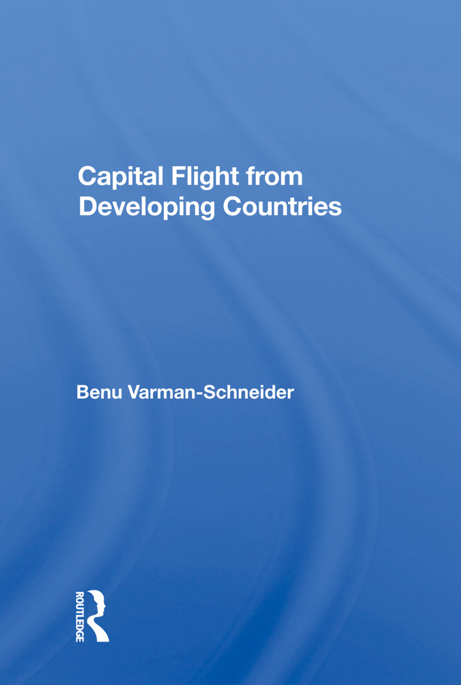 Capital Flight From Developing Countries: 1st Edition (Paperback) book cover