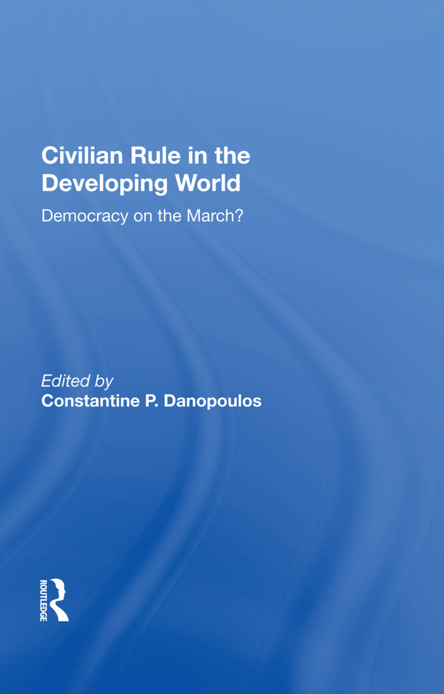 Civilian Rule in the Developing World