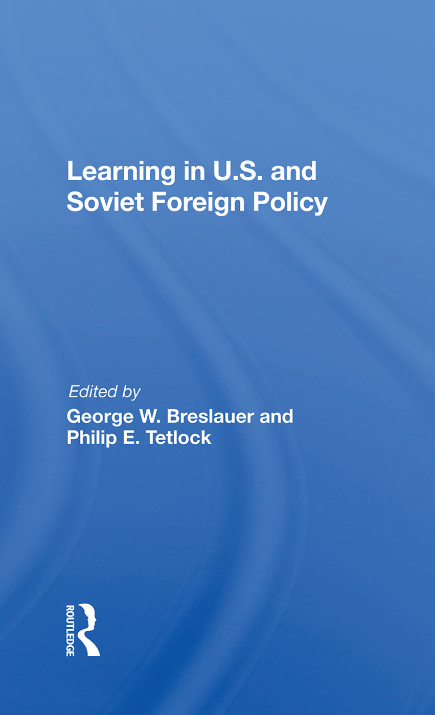 Learning In U.s. And Soviet Foreign Policy: 1st Edition (Hardback) book cover