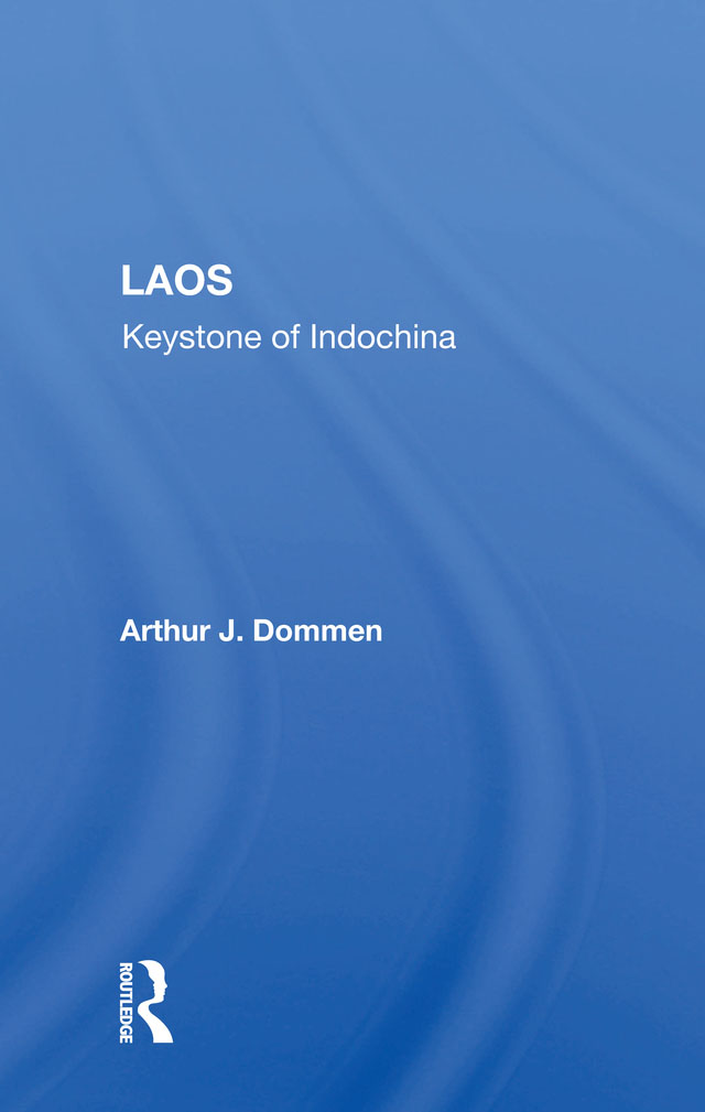 Laos: Keystone Of Indochina book cover
