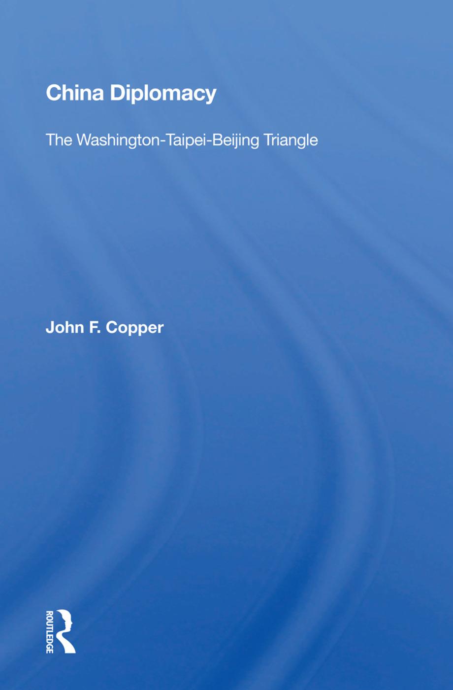 China Diplomacy: The Washington-Taipei-Beijing Triangle book cover