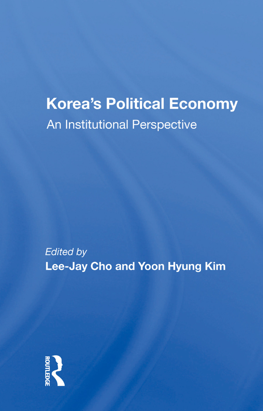 Korea's Political Economy: An Institutional Perspective, 1st Edition (Paperback) book cover
