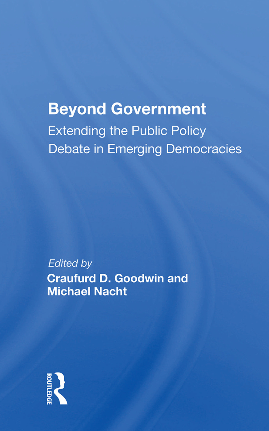 Beyond Government: Extending the Public Policy Debate in Emerging Democracies, 1st Edition (Hardback) book cover