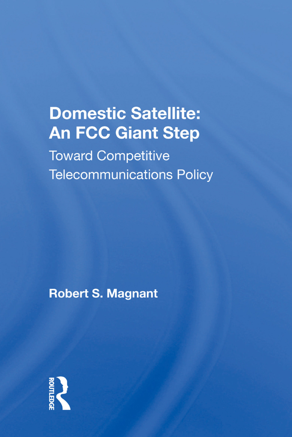 Domestic Satellite/h: 1st Edition (Paperback) book cover