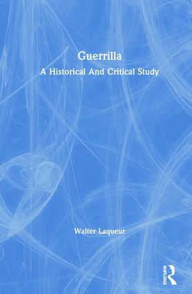 Guerrilla: A Historical And Critical Study, 1st Edition (Hardback) book cover