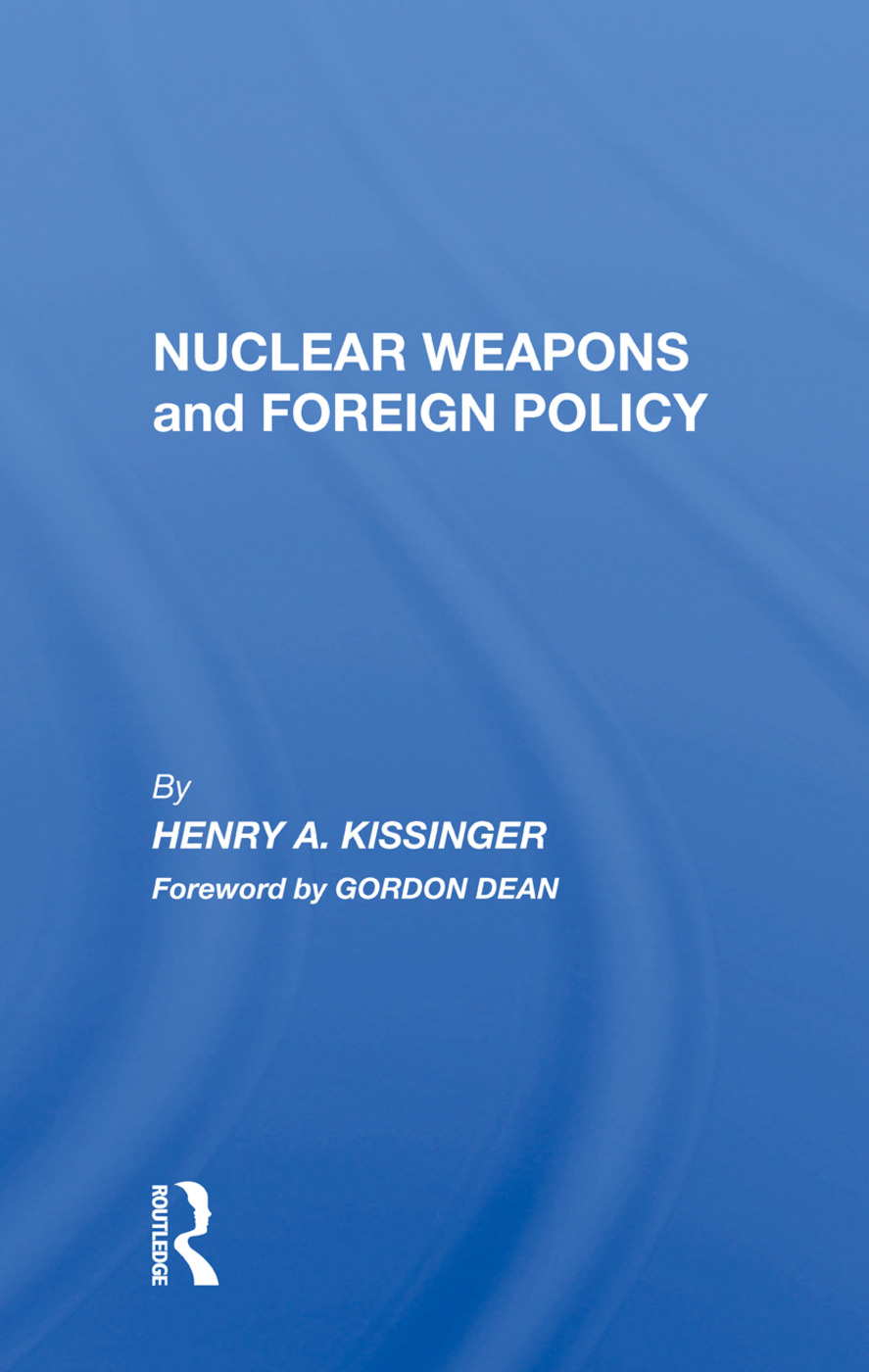 Nuclear Weapons And Foreign Policy book cover