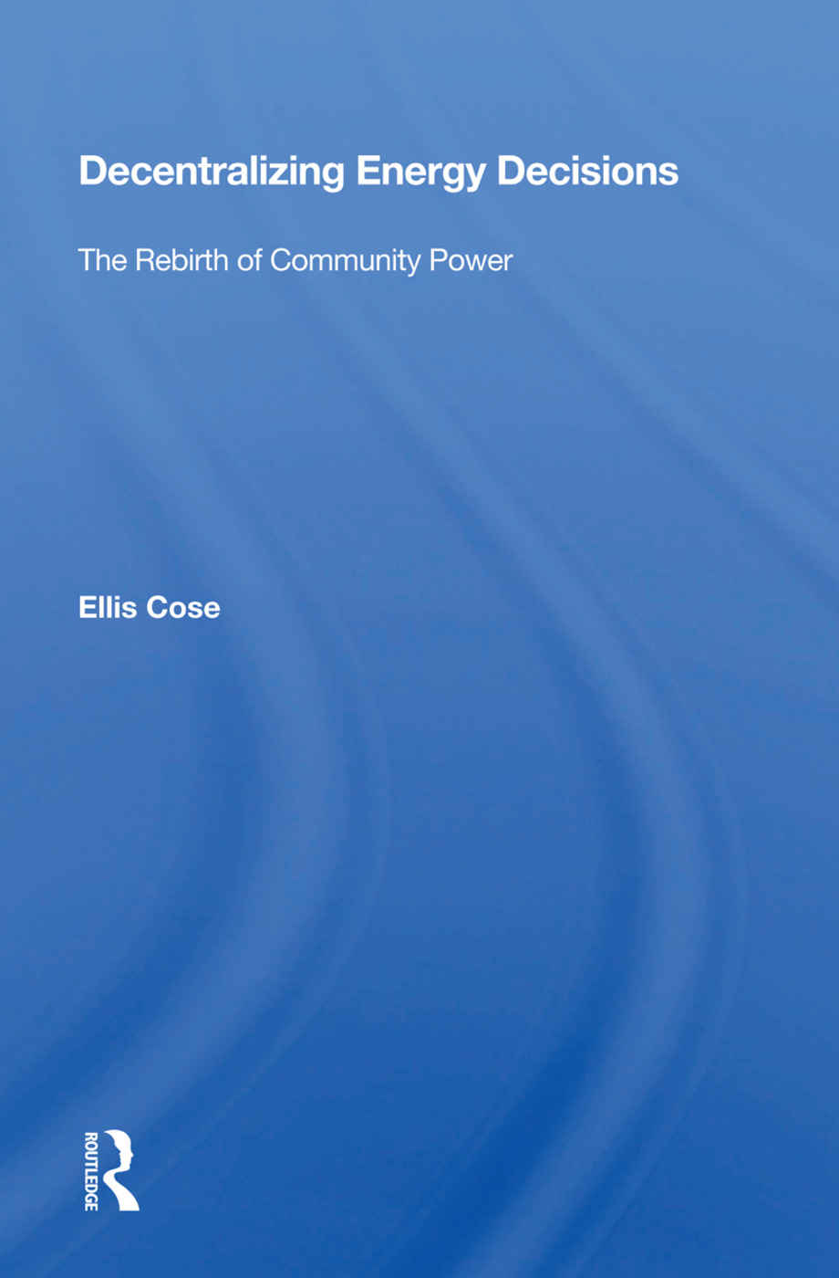 Decentralizing Energy Decisions: The Rebirth Of Community Power, 1st Edition (Paperback) book cover