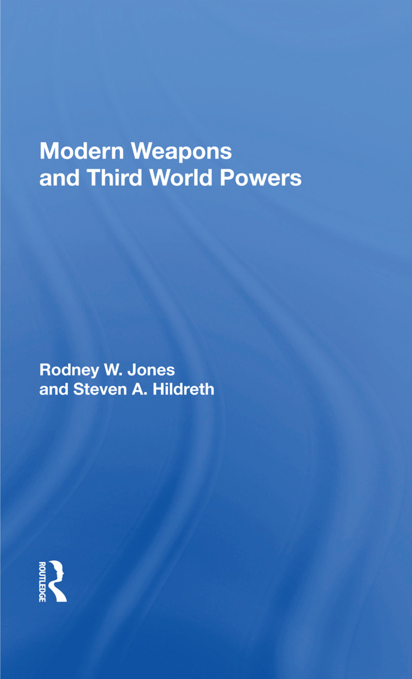 Modern Weapons And Third World Powers: 1st Edition (Paperback) book cover